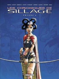 Les chroniques de Sillage Volume 4 [2006]