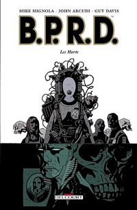 Hellboy : B.P.R.D. : Les Morts #4 [2006]