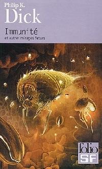 Immunité et autres mirages futurs [2005]