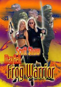 Frogtown : Frog Warrior [2002]