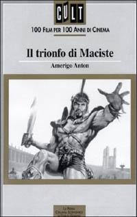 Le triomphe de Maciste [1961]