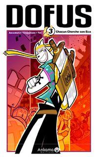 Dofus : Chacun cherche son Eca [#3 - 2006]