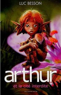 Arthur et les Minimoys : Arthur et la cité interdite [#2 - 2005]