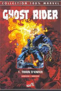 Ghost Rider : Train d'enfer #1 [2003]
