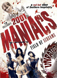 2000 Maniacs : 2001 Maniacs: Field of Screams