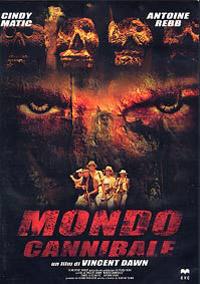 Mondo Cannibale [2005]