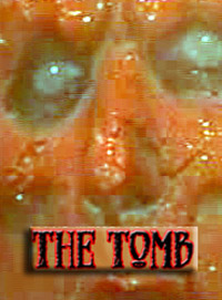 The Tomb [2005]