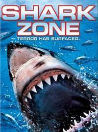 Shark Zone : Alerte aux requins [2004]