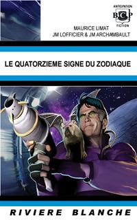 Le Quatorzième Signe du Zodiaque [2006]
