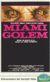 Miami Golem / Cosmos Killer : Miami Golem [1986]
