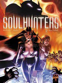 Soulhunters : L'Âme fatale [#1 - 2006]