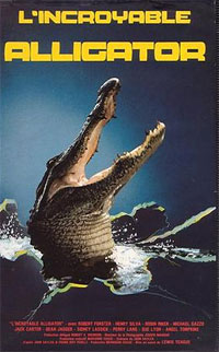 L'Incroyable Alligator [1982]