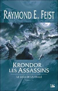 Les Chroniques de Krondor : Le Leg de la Faille : Krondor : les Assassins [#2 - 2006]