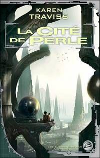 Les Guerres Wess'Har : La Cité de Perle #1 [2006]