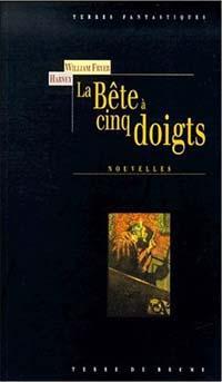 La Bête à cinq doigts [2000]