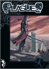 Plagues - DK System [2007]