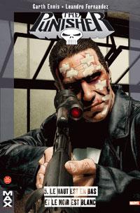 Punisher : Marvel Max : Le Haut est en bas et le mur est blanc #5 [2006]
