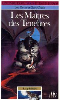 Loup Solitaire / Magnamund : Loup solitaire : Les Maîtres des Ténèbres #1 [1984]