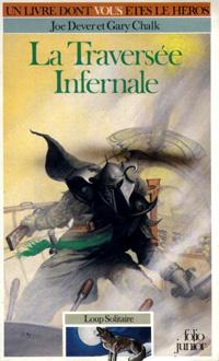 Loup Solitaire / Magnamund : Loup solitaire : La Traversée Infernale [#2 - 1985]