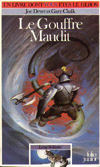 Loup Solitaire / Magnamund : Loup solitaire : Le Gouffre Maudit #4 [1985]