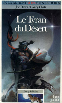 Loup Solitaire / Magnamund : Loup solitaire : Le Tyran du Désert [#5 - 1986]