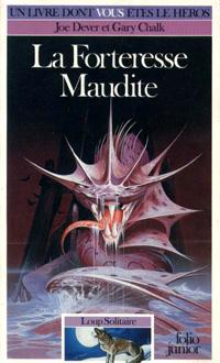 Loup Solitaire / Magnamund : Loup solitaire : La Forteresse Maudite #7 [1986]