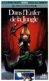 Loup Solitaire / Magnamund : Loup solitaire : Dans l'enfer de la Jungle #8 [1987]