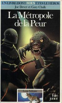 Loup Solitaire / Magnamund : Loup solitaire : La Métropole de la Peur #9 [1987]