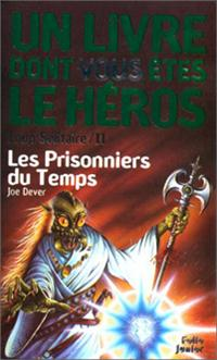 Loup Solitaire / Magnamund : Loup solitaire : Les Prisonniers du Temps [#11 - 1989]