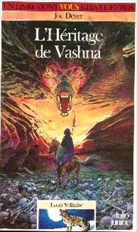 Loup Solitaire / Magnamund : Loup solitaire : L'Héritage de Vashna #16 [1992]
