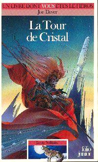 Loup Solitaire / Magnamund : Loup solitaire : La Tour de Cristal #17 [1993]