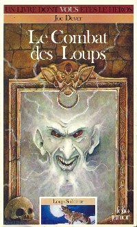 Loup Solitaire / Magnamund : Loup solitaire : Le Combat des Loups #19 [1996]