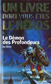 Loup Solitaire / Magnamund : Loup solitaire : Le Démon des profondeurs [#26 - 1999]