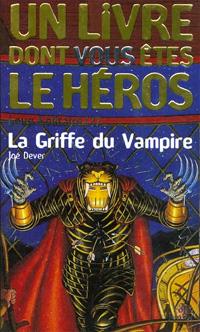 Loup Solitaire / Magnamund : Loup solitaire : La Griffe du Vampire [#27 - 1999]