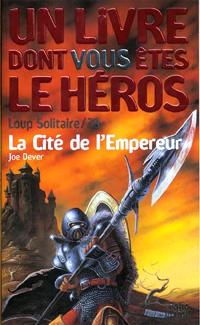 Loup Solitaire / Magnamund : Loup solitaire : La Cité de l'Empereur [#28 - 1999]