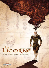 La Licorne : Le Dernier Temple d'Asclépios [#1 - 2006]