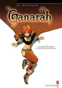 Ganarah : Un palais, des arbres et des fruits rouges sang #2 [2006]