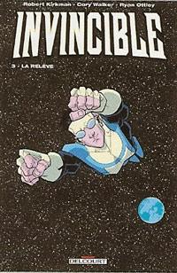 Invincible : La Relève #3 [2006]