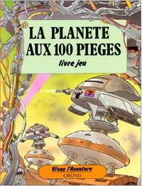 Vivez l'aventure : La planète aux 100 pièges [2003]