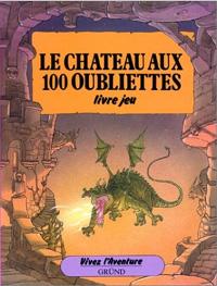 Vivez l'aventure : Le château aux 100 oubliettes [2003]