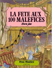 Vivez l'aventure : La fête aux 100 maléfices [2003]