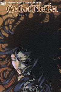 Galathéa : Le jour du cyclope [#2 - 2006]