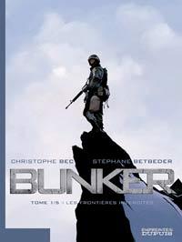 Bunker : Au frontières interdites [#1 - 2006]