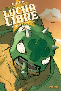 Lucha Libre : !SE LLAMA TEQUILA! [#2 - 2006]