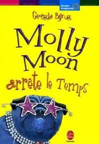 Molly Moon arrête le Temps #2 [2006]
