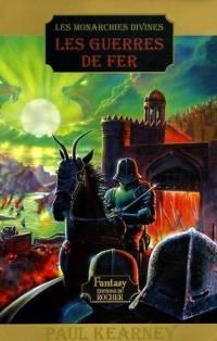 Les Monarchies Divines : Les Guerres de Fer #3 [2005]