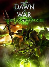 Dawn of War - Dark Crusade - PC