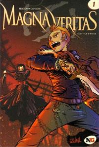Magna Veritas : Solstice d'Hiver #1 [2006]