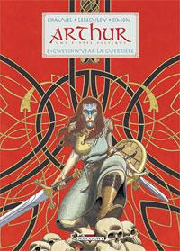 Légendes arthuriennes : Arthur : Gwenhwyfar la guerrière #8 [2006]