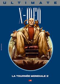 Ultimate X-Men Prestige : La Tournée Mondiale 2 [#10 - 2006]